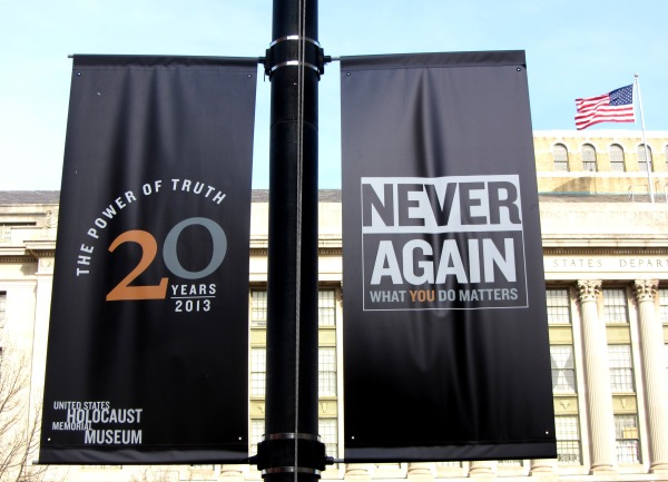 Banners at the Holocaust Museum remind us our actions matter, April 2013.